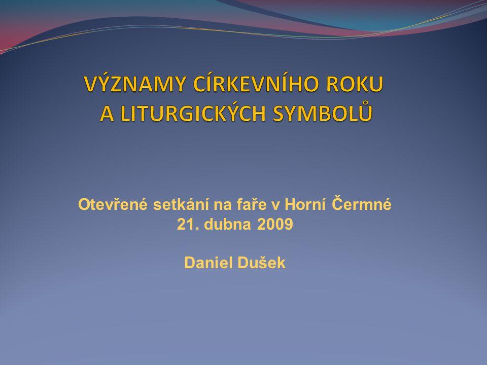Významy církevního roku a liturgických symbolů