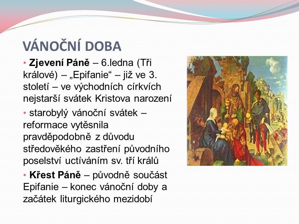 """Vánoční doba Zjevení Páně – 6.ledna (Tři králové) – """"Epifanie – již ve 3. století – ve východních církvích nejstarší svátek Kristova narození."""