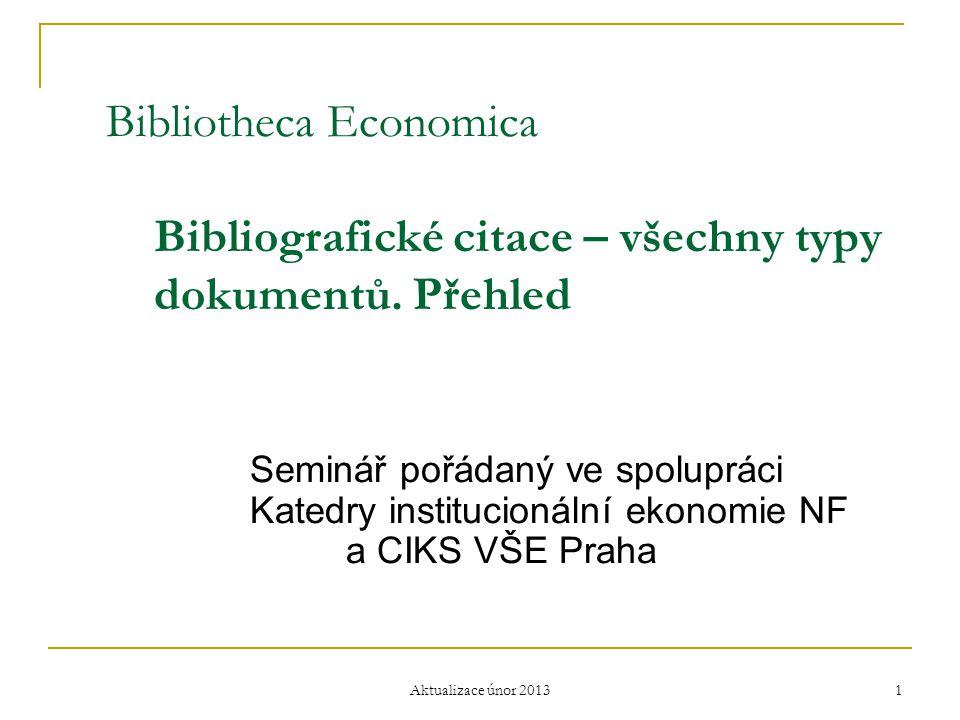 Bibliotheca Economica. Bibliografické citace – všechny typy. dokumentů
