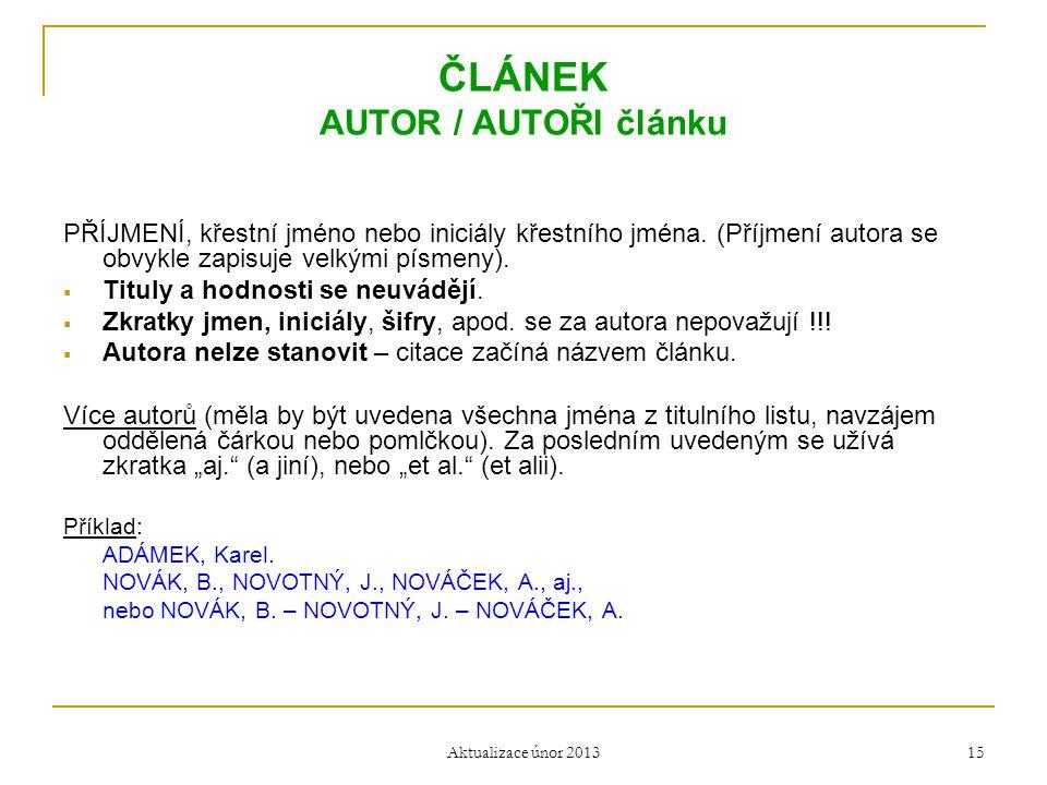 ČLÁNEK AUTOR / AUTOŘI článku
