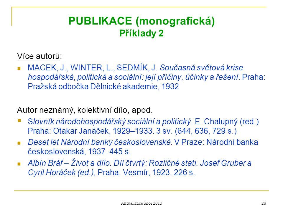 PUBLIKACE (monografická) Příklady 2