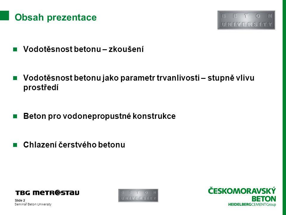 Obsah prezentace Vodotěsnost betonu – zkoušení
