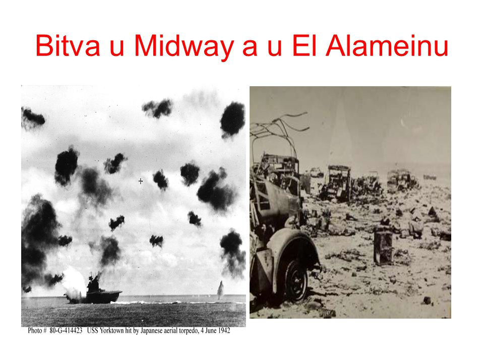 Bitva u Midway a u El Alameinu