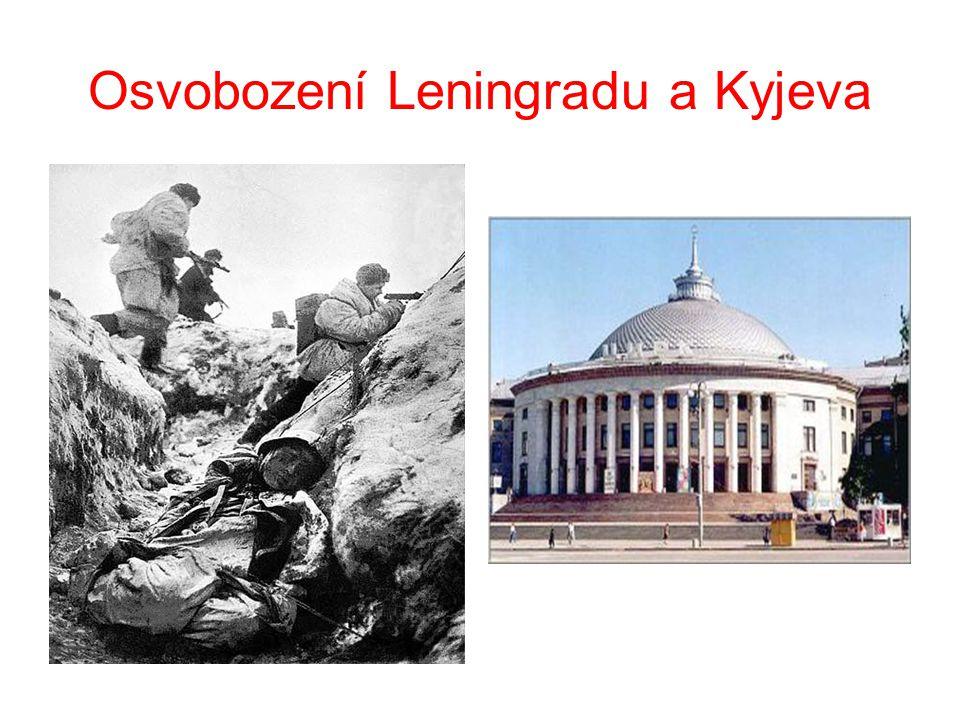 Osvobození Leningradu a Kyjeva