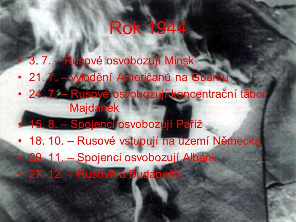 Rok 1944 3. 7. – Rusové osvobozují Minsk