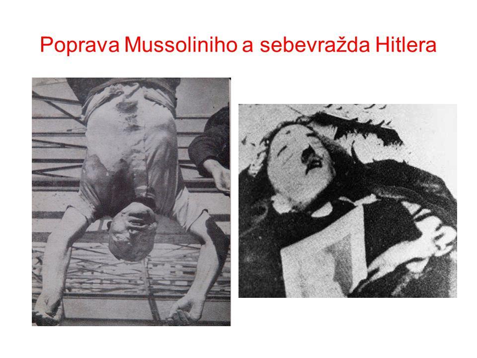 Poprava Mussoliniho a sebevražda Hitlera