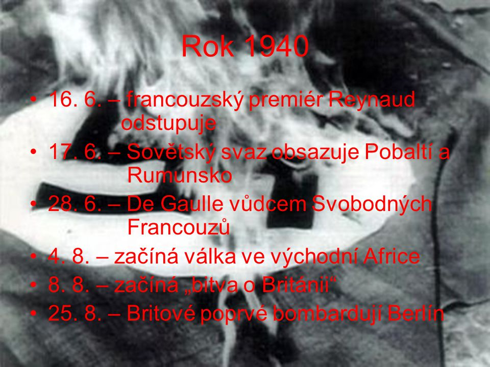 Rok 1940 16. 6. – francouzský premiér Reynaud odstupuje