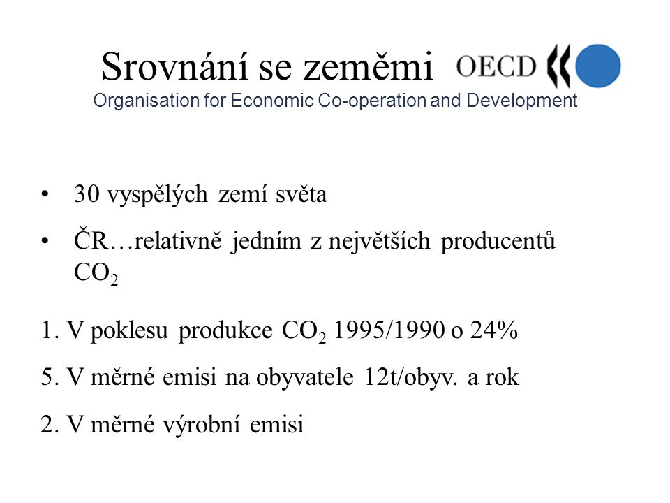 Srovnání se zeměmi Organisation for Economic Co-operation and Development