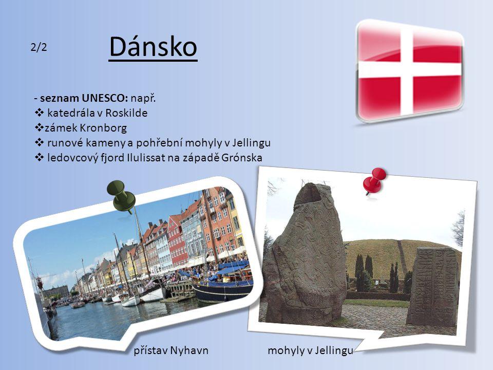 Dánsko 2/2 seznam UNESCO: např. katedrála v Roskilde zámek Kronborg