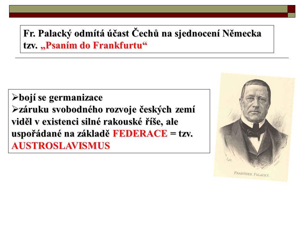 Fr. Palacký odmítá účast Čechů na sjednocení Německa tzv