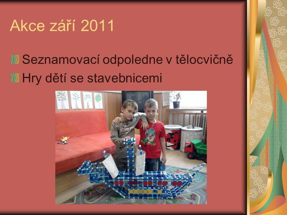 Akce září 2011 Seznamovací odpoledne v tělocvičně