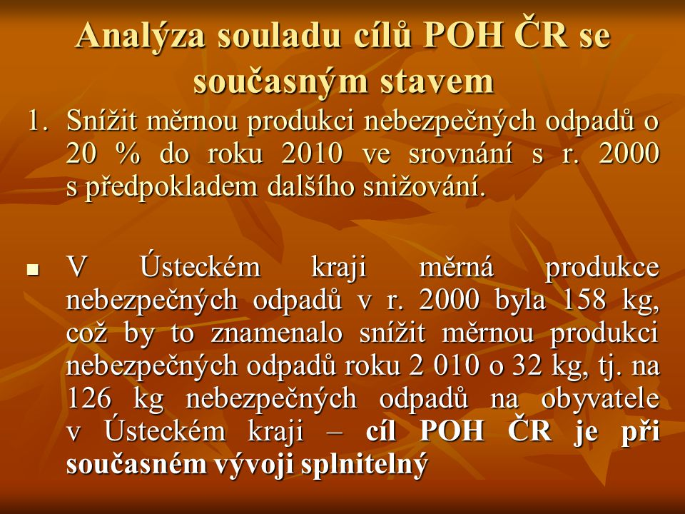 Analýza souladu cílů POH ČR se současným stavem