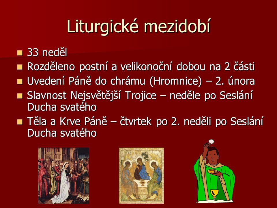 Liturgické mezidobí 33 neděl
