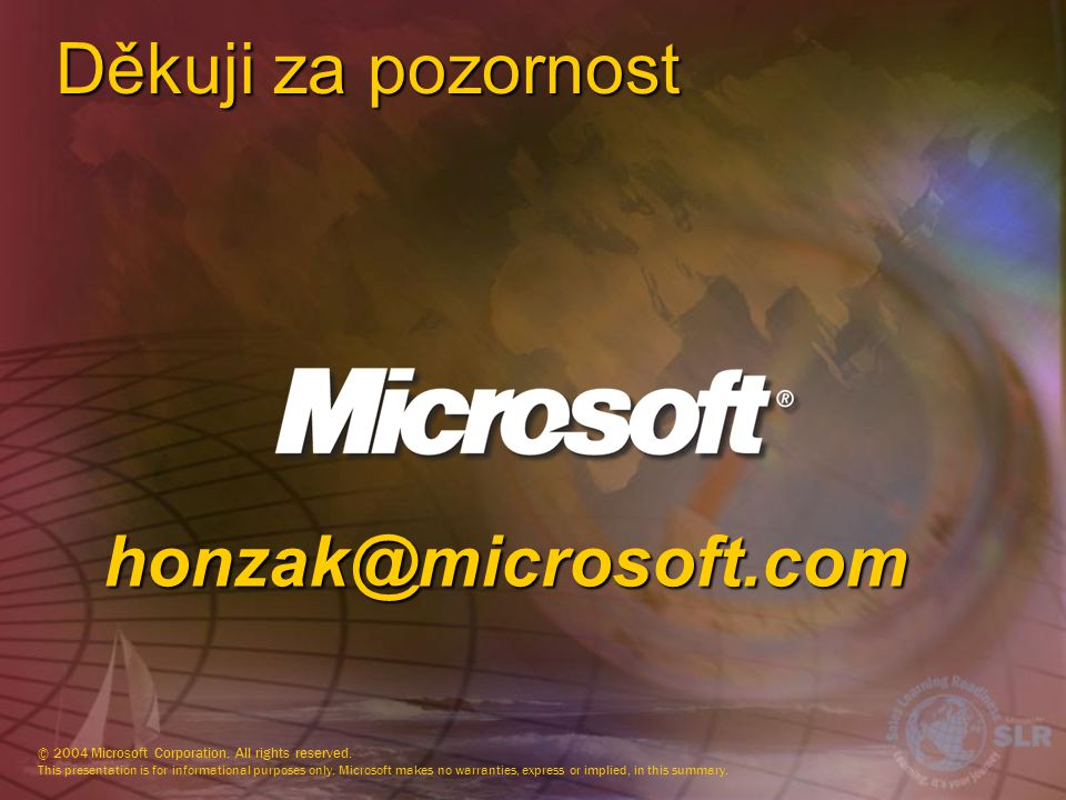 Děkuji za pozornost honzak@microsoft.com