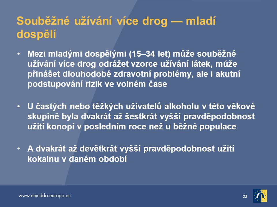Souběžné užívání více drog — mladí dospělí