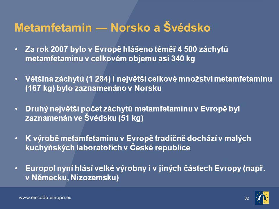Metamfetamin — Norsko a Švédsko