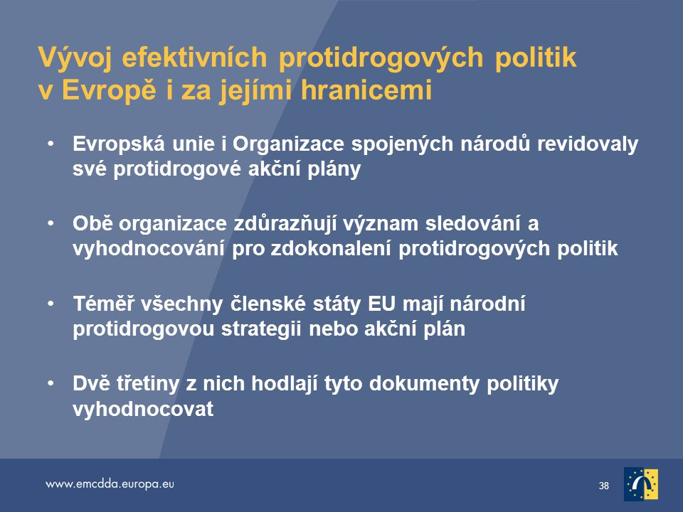 Vývoj efektivních protidrogových politik v Evropě i za jejími hranicemi
