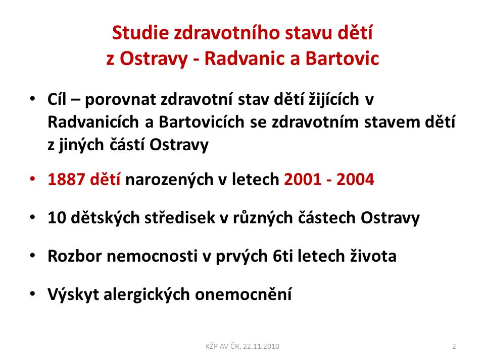 Studie zdravotního stavu dětí z Ostravy - Radvanic a Bartovic
