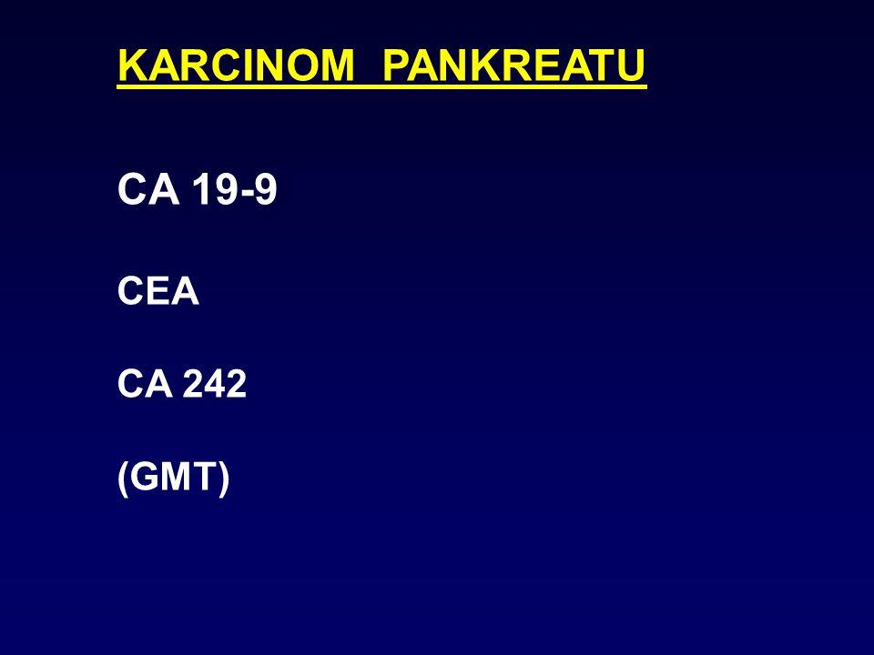 KARCINOM PANKREATU CA 19-9 CEA CA 242 (GMT)