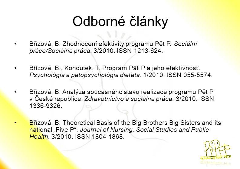Odborné články Břízová, B. Zhodnocení efektivity programu Pět P. Sociální práce/Sociálna práca. 3/2010. ISSN 1213-624.
