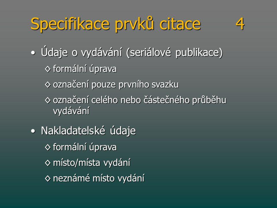 Specifikace prvků citace 4