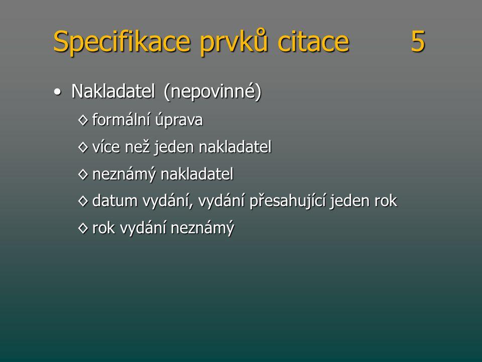 Specifikace prvků citace 5