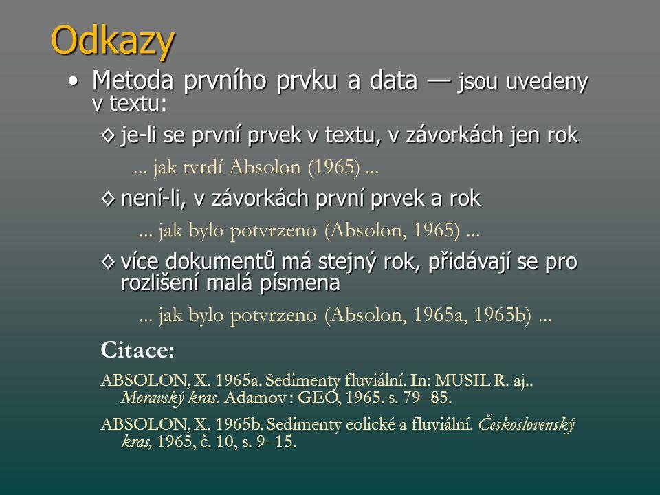 Odkazy Metoda prvního prvku a data — jsou uvedeny v textu: Citace: