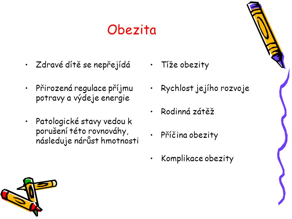 Obezita Zdravé dítě se nepřejídá