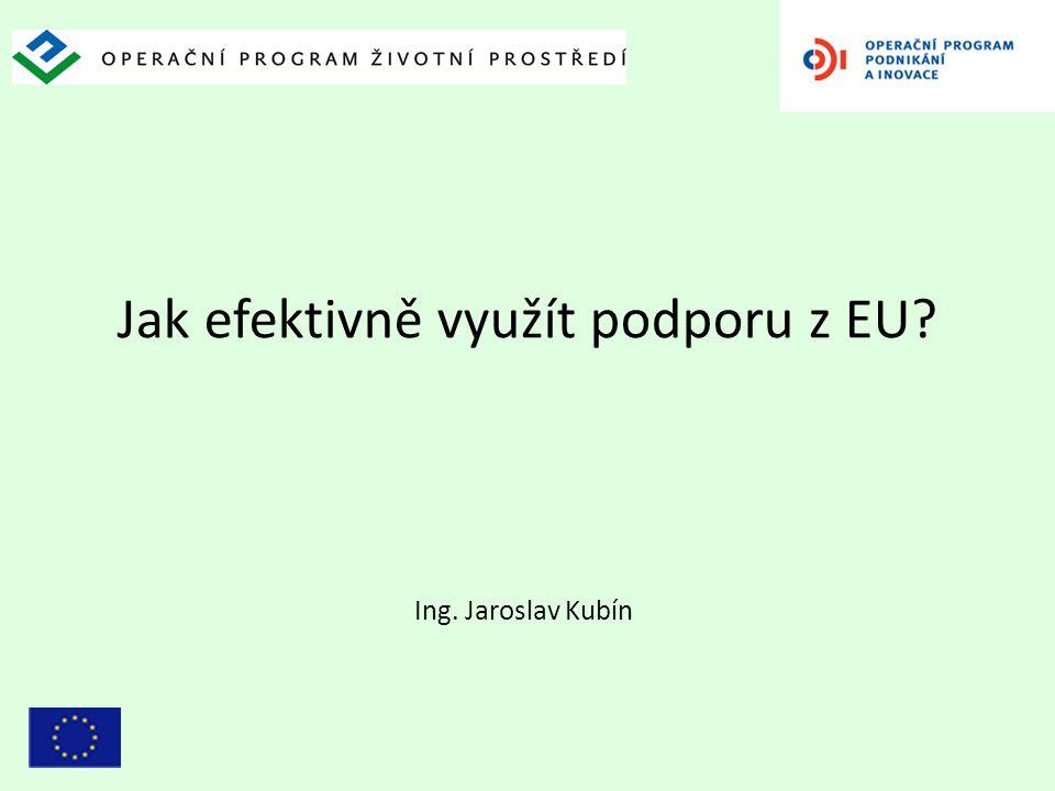Jak efektivně využít podporu z EU