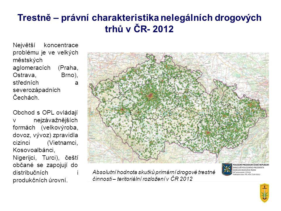 Trestně – právní charakteristika nelegálních drogových trhů v ČR- 2012