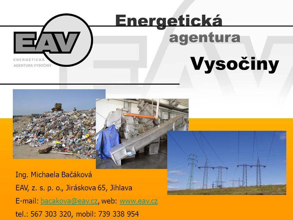 Ing. Michaela Bačáková EAV, z. s. p. o., Jiráskova 65, Jihlava. E-mail: bacakova@eav.cz, web: www.eav.cz.