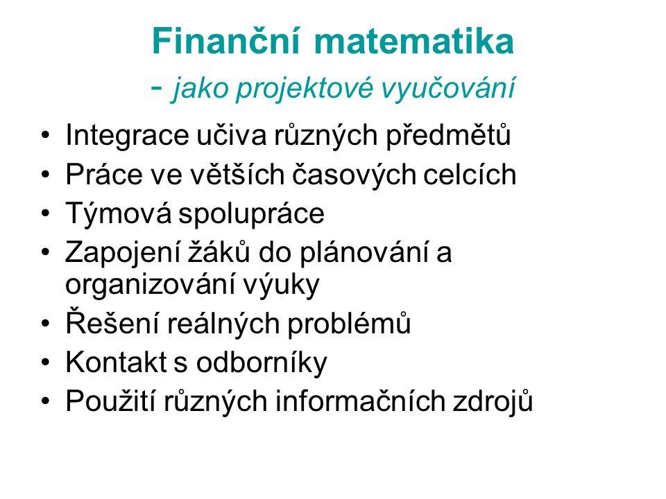 Finanční matematika - jako projektové vyučování