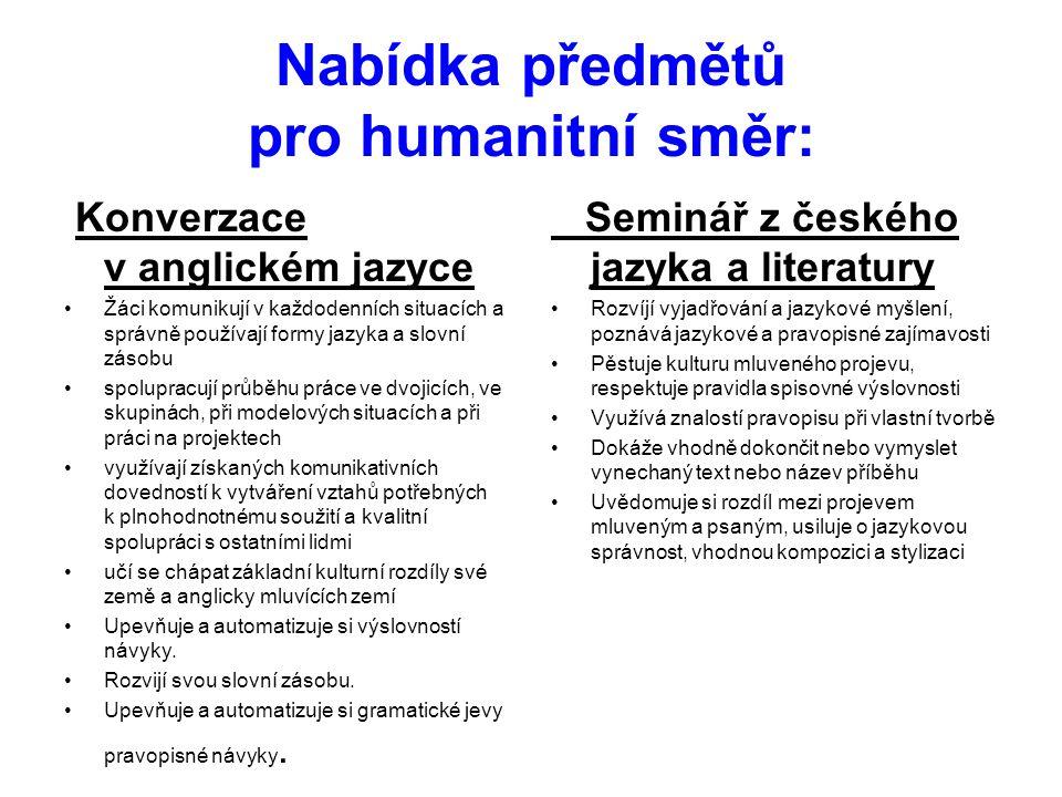 Nabídka předmětů pro humanitní směr:
