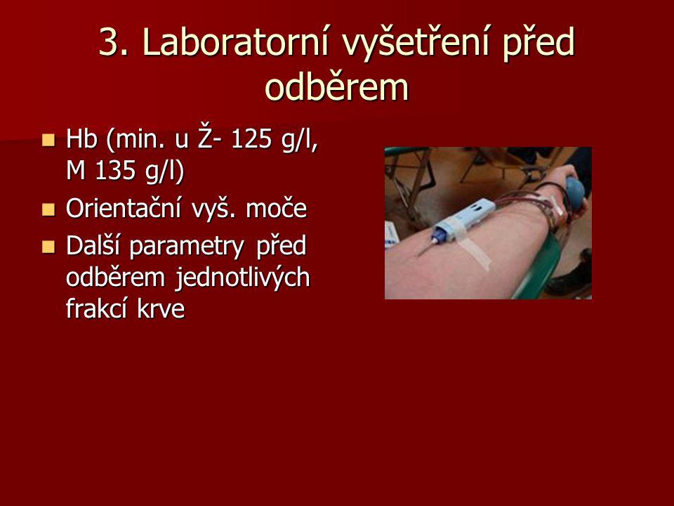 3. Laboratorní vyšetření před odběrem
