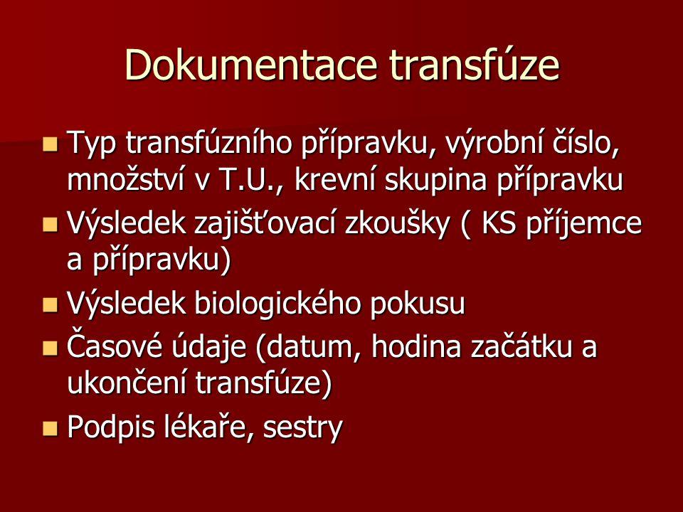 Dokumentace transfúze