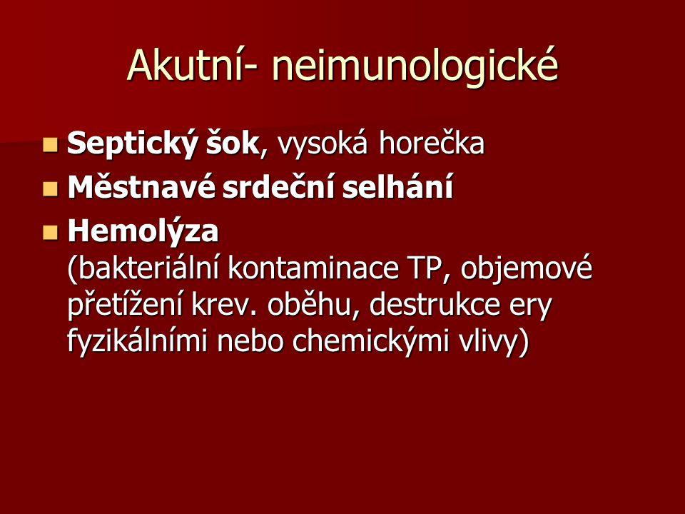 Akutní- neimunologické