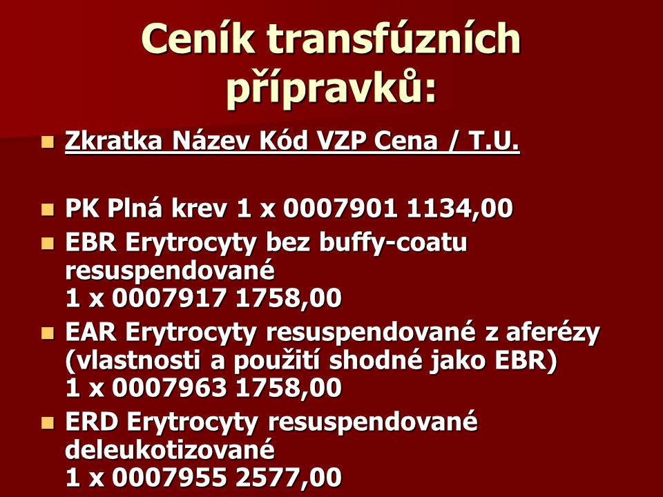 Ceník transfúzních přípravků: