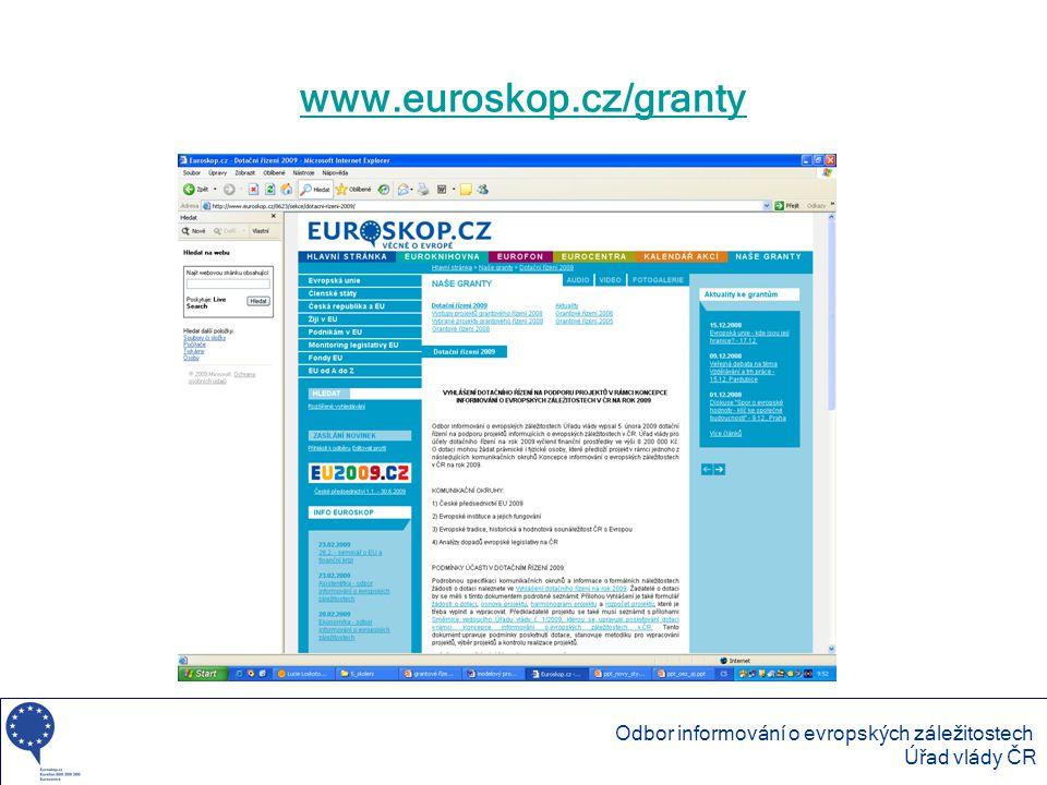www.euroskop.cz/granty Odbor informování o evropských záležitostech
