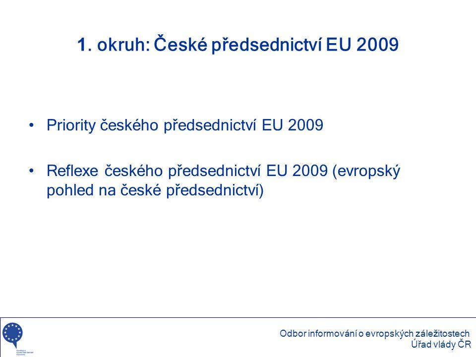 1. okruh: České předsednictví EU 2009