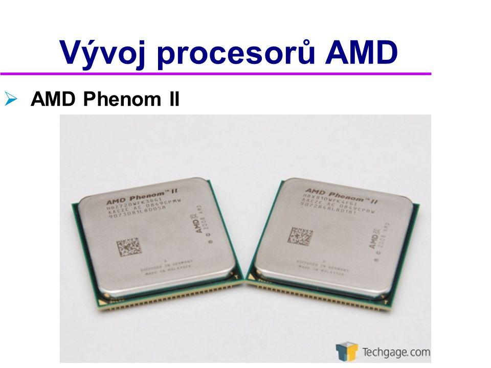 Vývoj procesorů AMD AMD Phenom II 2