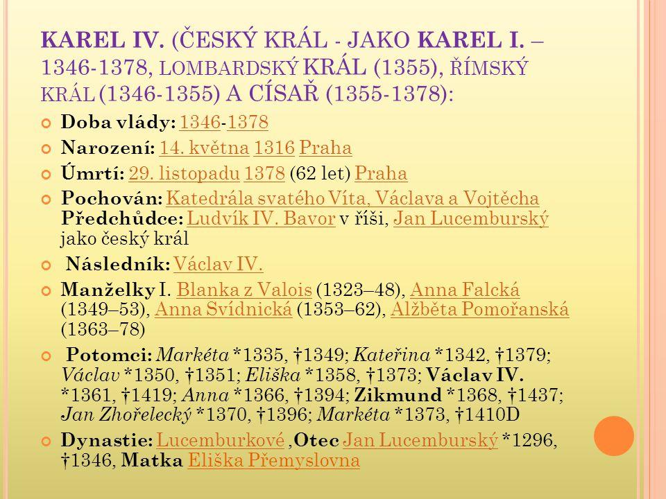 KAREL IV. (ČESKÝ KRÁL - JAKO KAREL I