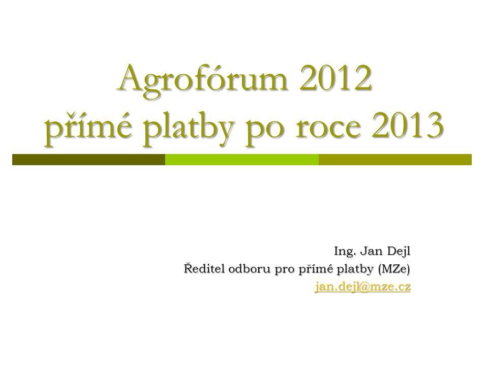 Agrofórum 2012 přímé platby po roce 2013