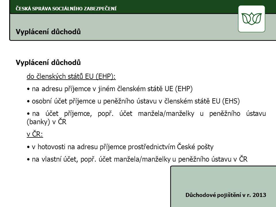 do členských států EU (EHP):
