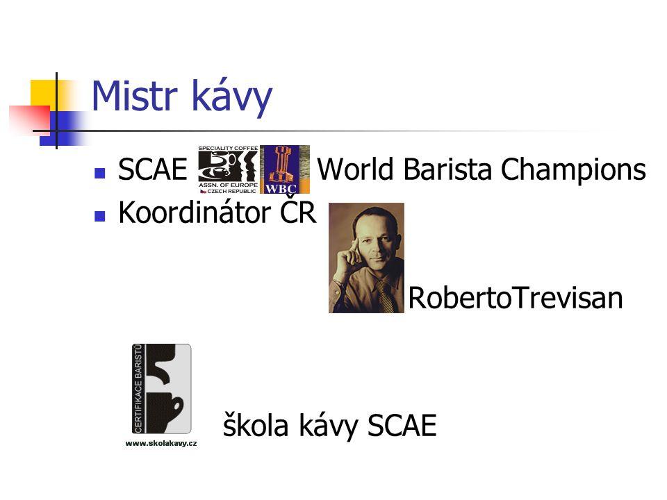 Mistr kávy SCAE World Barista Champions Koordinátor ČR RobertoTrevisan