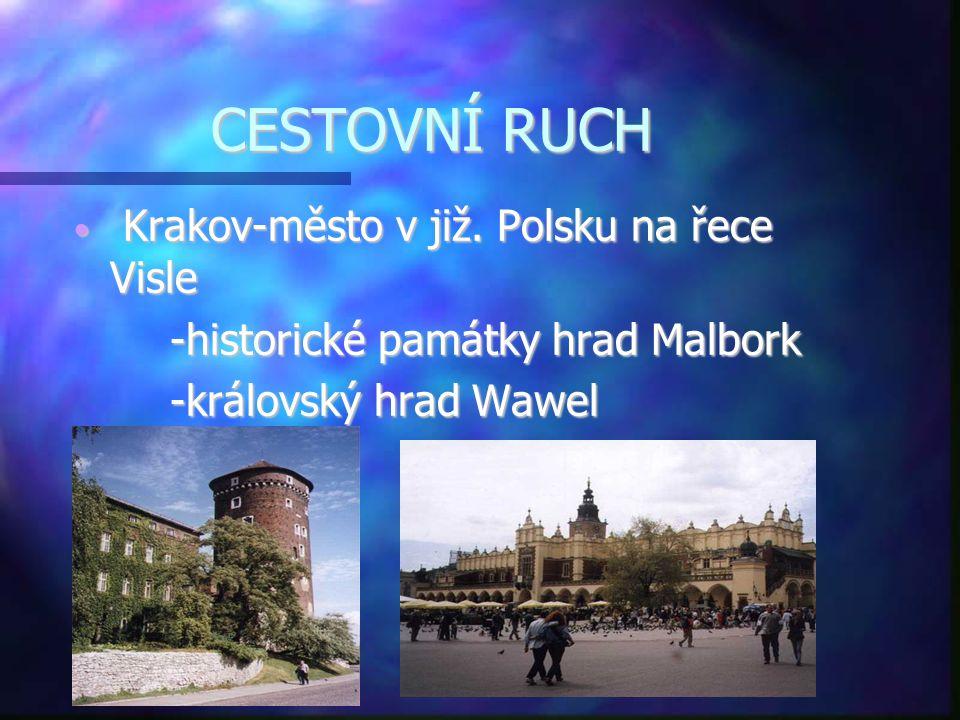 CESTOVNÍ RUCH Krakov-město v již. Polsku na řece Visle