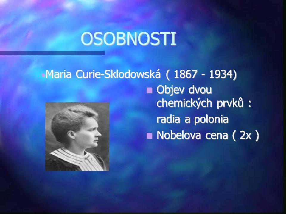Maria Curie-Sklodowská ( 1867 - 1934)