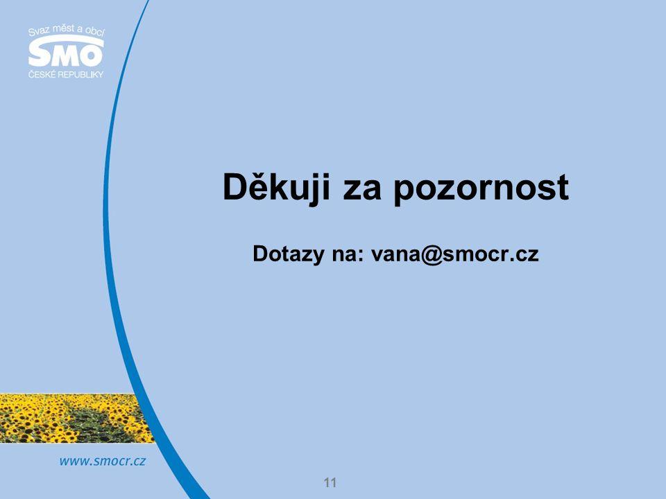 Dotazy na: vana@smocr.cz