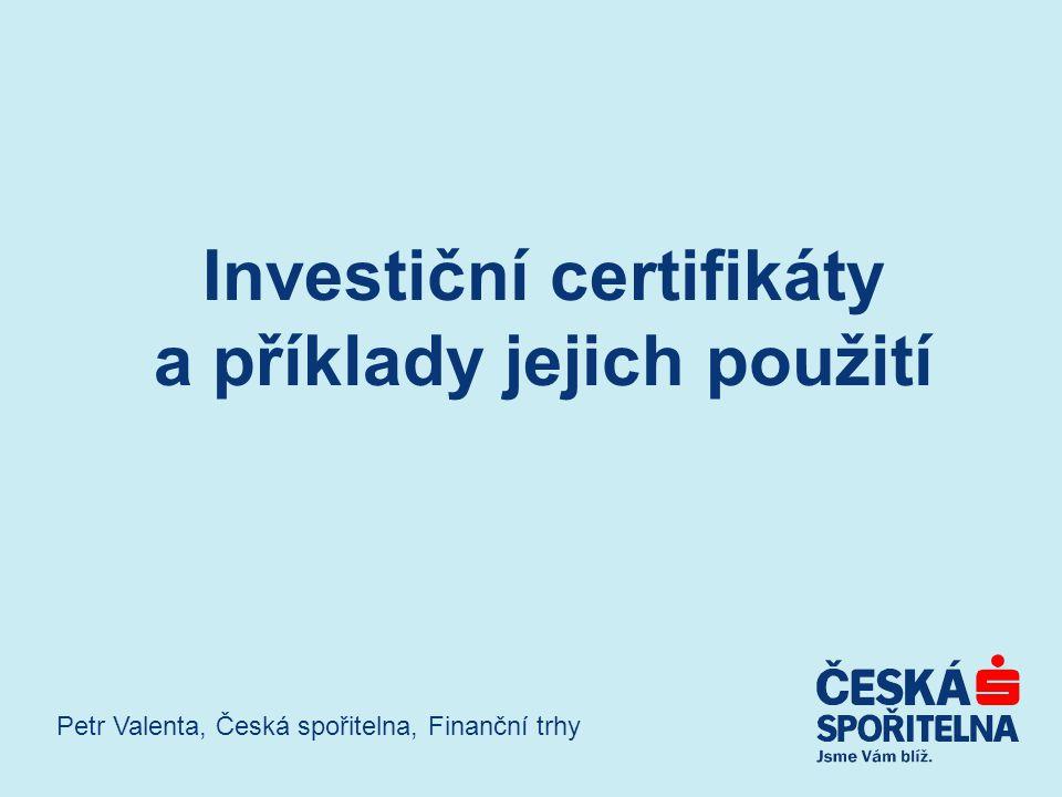 Investiční certifikáty a příklady jejich použití