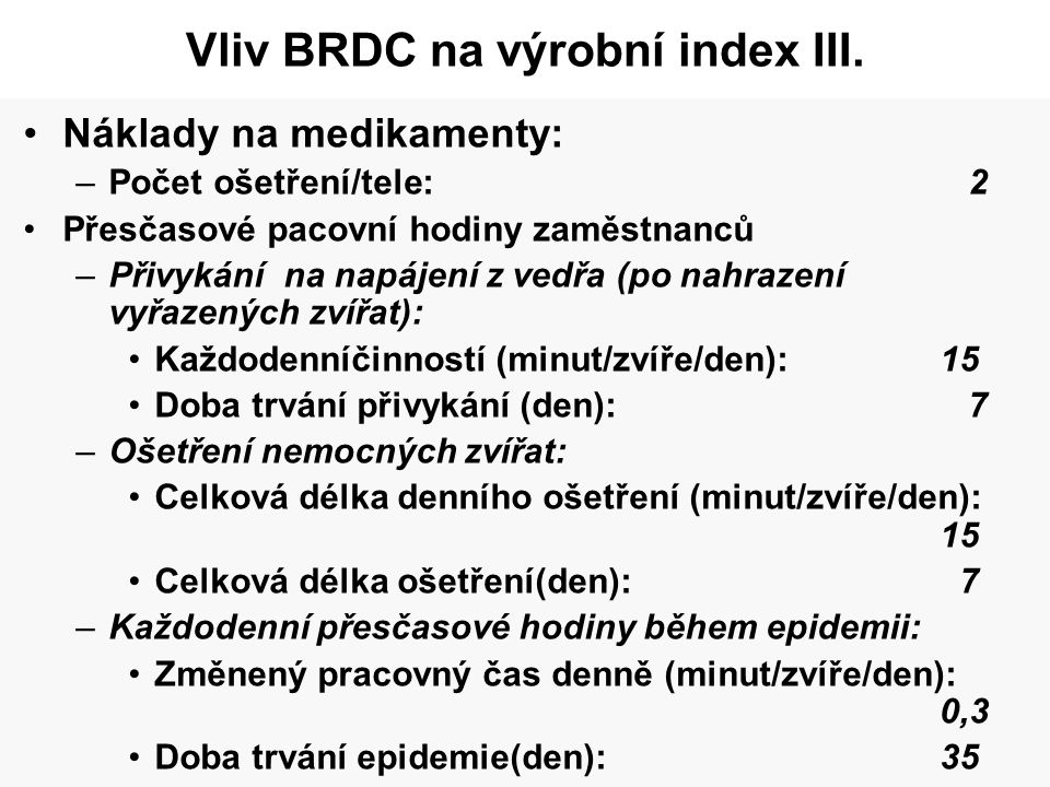 Vliv BRDC na výrobní index III.