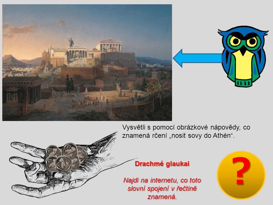 Najdi na internetu, co toto slovní spojení v řečtině znamená.